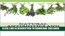 Read Now Natural Antibiotics and Antivirals: Top 10 Healing Herbs to Boost Your Immune System