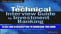 [EBOOK] DOWNLOAD The Technical Interview Guide to Investment Banking, + Website (Wiley Finance) PDF