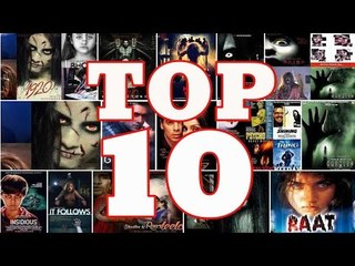 Top 10 Best Horror Movies Ever Made In Bollywood