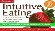 Best Seller Intuitive Eating: A Practical Guide to Make Peace with Food, Free Yourself from