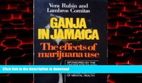 liberty book  Ganja in Jamaica: A Medical Anthropological Study of Chronic Marihuana Use (New