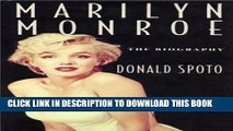 [READ] EBOOK Marilyn Monroe: The Biography ONLINE COLLECTION