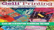 [READ] EBOOK Gelli Printing: Printing Without a Press on Paper and Fabric ONLINE COLLECTION