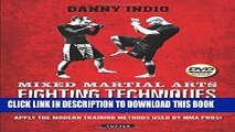[PDF] Mixed Martial Arts Fighting Techniques: Apply the Modern Training Methods Used by MMA Pros!