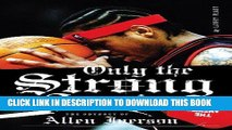[PDF] Only the Strong Survive: The Odyssey of Allen Iverson Full Online
