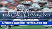 [PDF] Legends of the Dallas Cowboys: Tom Landry, Troy Aikman, Emmitt Smith, and Other Cowboys