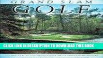 [PDF] GRAND SLAM GOLF: Courses of the Masters, the U.S. Open, the British Open, the PGA