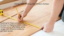 Cheap Flyer Printing /Art Printers Durban