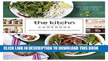 Ebook The Kitchn Cookbook: Recipes, Kitchens   Tips to Inspire Your Cooking Free Read