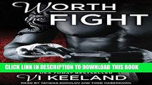 [PDF] FREE Worth The Fight (MMA Fighter) [Download] Full Ebook