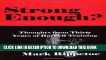 Ebook Strong Enough? Thoughts from Thirty Years of Barbell Training Free Read
