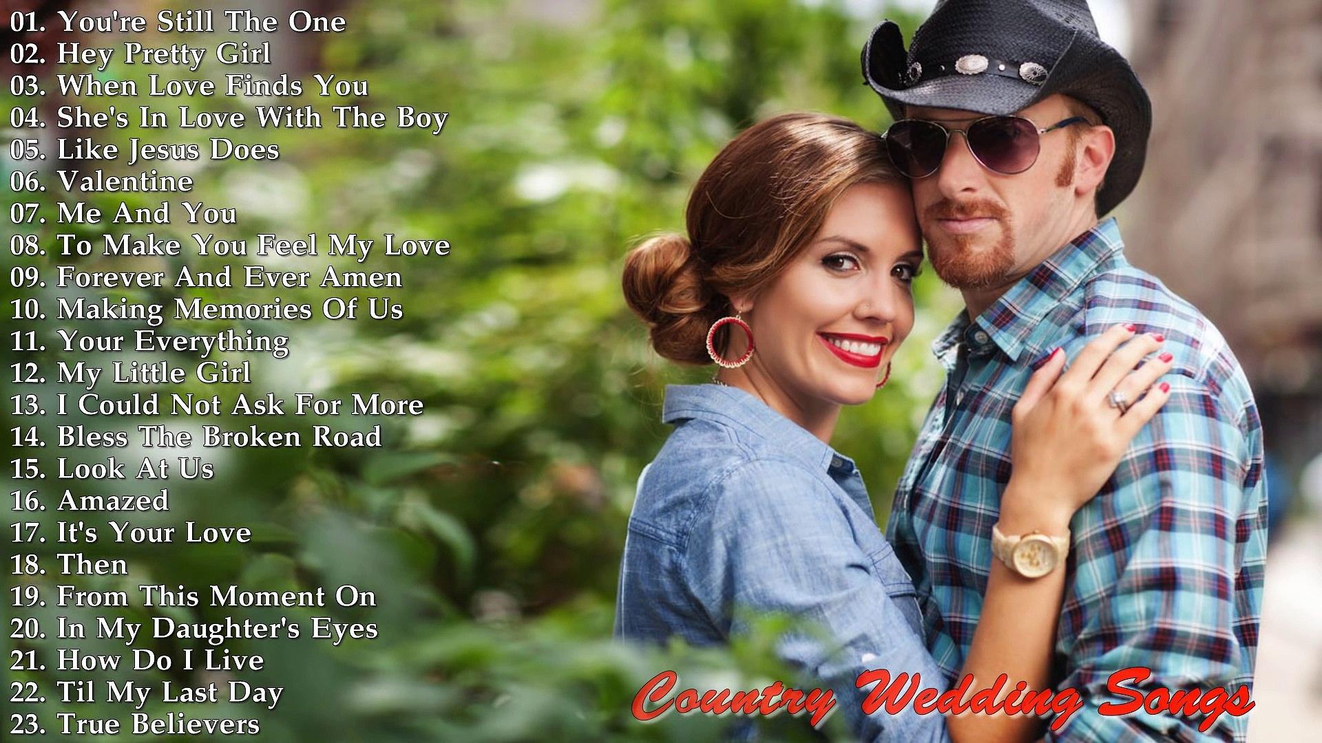 Top 30 Songs Country Love Songs -- Country Wedding Songs