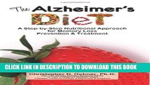 Best Seller The Alzheimer s Diet: A Step-by-Step Nutritional Approach for Memory Loss Prevention