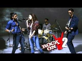 Rock On 2 Trailer 2016 Launch | Farhan Akhtar, Shraddha Kapoor, Arjun Rampal | Full Event