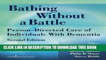[PDF] Mobi Bathing Without a Battle: Person-Directed Care of Individuals with Dementia, Second