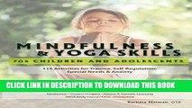 [PDF] Epub Mindfulness   Yoga Skills for Children and Adolescents: 115 Activities for Trauma,