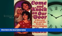 """FREE PDF  Come and Knock on Our Door: A Hers and Hers and His Guide to """"Three s Company""""  BOOK"""