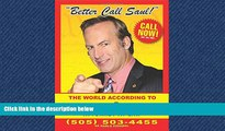 FREE PDF  Better Call Saul: The World According to Saul Goodman  DOWNLOAD ONLINE