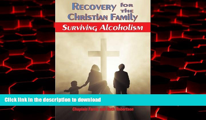 Read book  Recovery for the Christian Family: Surviving Alcoholism online to buy