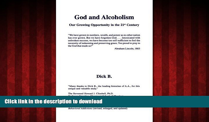 Read book  God and Alcoholism: Our Growing Opportunity in the 21st Century online for ipad