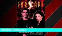 READ book  Farscape: The Illustrated Season 3 Companion (Farscape: The Illustrated Season