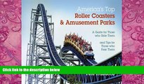 Books to Read  America s Top Roller Coasters and Amusement Parks  Best Seller Books Most Wanted