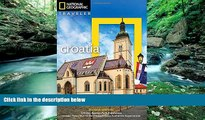 Big Deals  National Geographic Traveler: Croatia, 2nd Edition  Full Ebooks Most Wanted