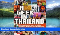 Books to Read  A Geek in Thailand: Discovering the Land of Golden Buddhas, Pad Thai and