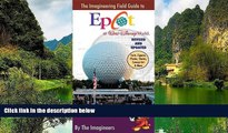 Deals in Books  The Imagineering Field Guide to Epcot at Walt Disney World--Updated! (An