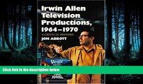 FREE PDF  Irwin Allen Television Productions, 1964-1970: A Critical History of Voyage to the