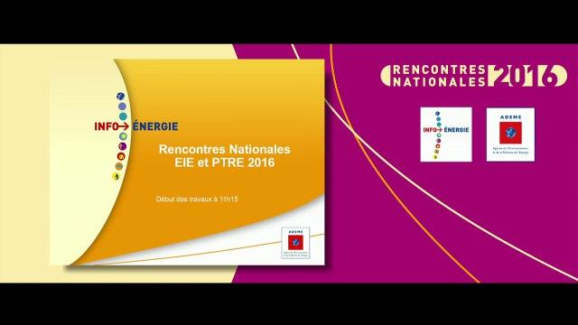 Rencontres Nationales EIE/PTRE ADEME - 15 novembre 2016