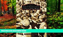 READ NOW  John F. Kennedy Sites in Dallas-Fort Worth (Images of America)  Premium Ebooks Online