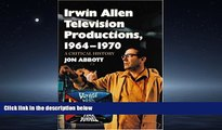 Free [PDF] Downlaod  Irwin Allen Television Productions, 1964-1970: A Critical History of Voyage