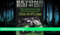 """READ book  Beyond Mulder and Scully: The Mysterious Characters of """"the X-Files""""  FREE BOOOK ONLINE"""