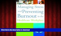 Buy book  Managing Stress and Preventing Burnout in the Healthcare Workplace (ACHE Management)
