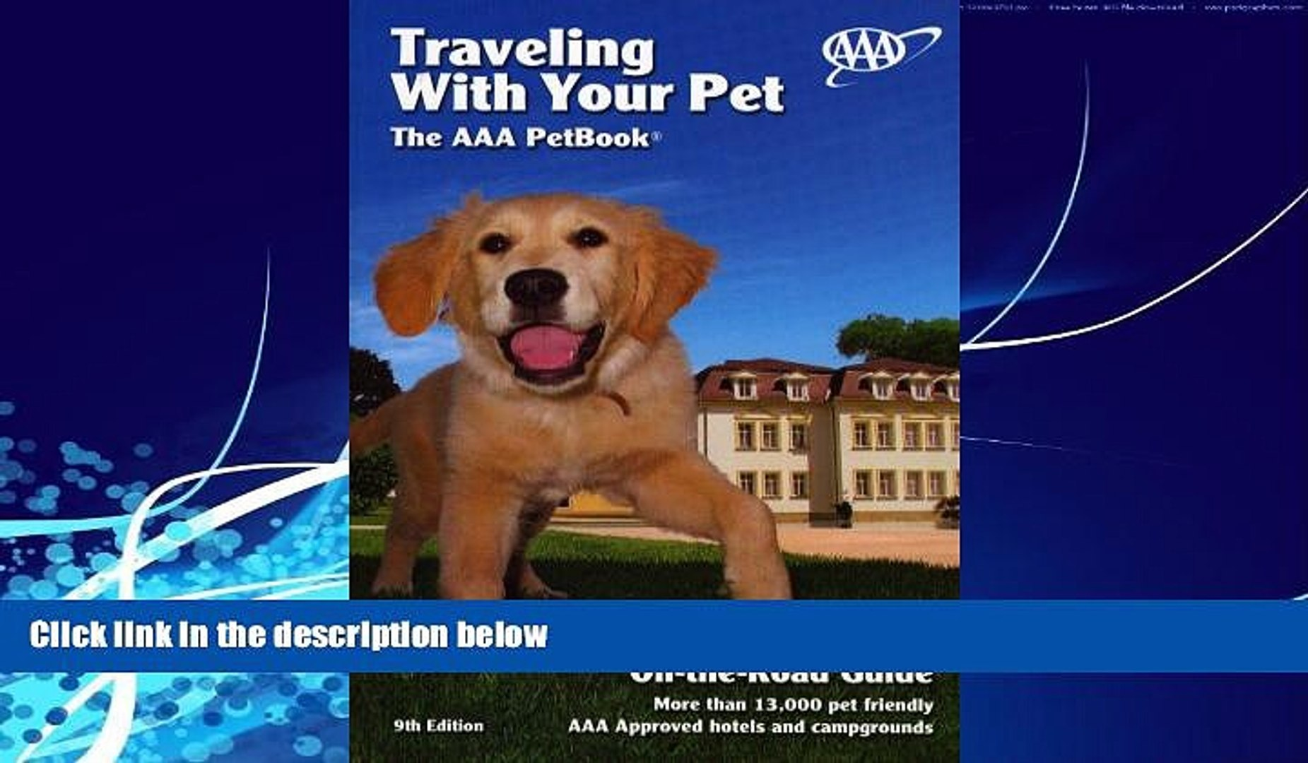 Books to Read  Traveling With Your Pet: The AAA Pet Book  Full Ebooks Most Wanted