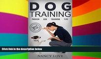 Must Have  Dog Training: Proven Dog Training Tips (Beginner Dog Training, Dog Training, Train Dog,