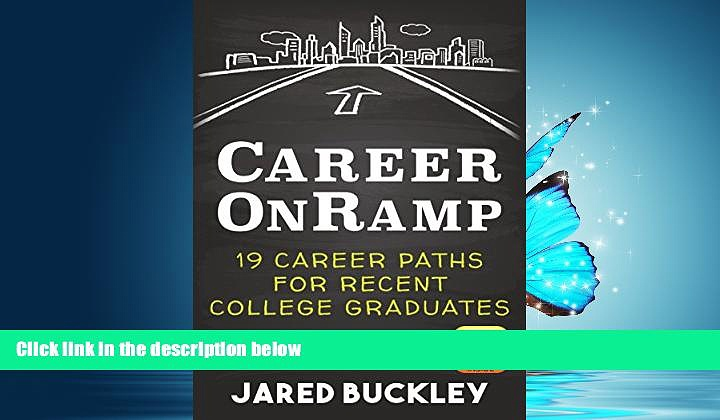 READ book  Career OnRamp: 19 Career Paths for Recent College Graduates  FREE BOOOK ONLINE
