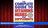 Buy book  The Complete Guide to Vitamins, Herbs, and Supplements: The Holistic Path to Good Health