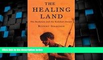 Big Deals  The Healing Land: The Bushmen and the Kalahari Desert  Best Seller Books Most Wanted