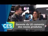 Gerente da LG comenta dos novos produtos da empresa - CES 2016 - TecMundo
