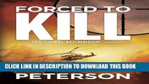 [PDF] FREE Forced to Kill (The Nathan McBride Series Book 2) [Read] Online