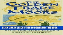 Best Seller The Golden Trade of the Moors: West African Kingdoms in the Fourteenth Century Free Read