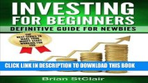 Best Seller Investing for Beginners: Definitive Guide for Newbies (Investing, Investment, Stocks,