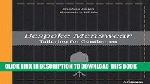 Best Seller Bespoke Menswear: Tailoring for Gentleman Free Read