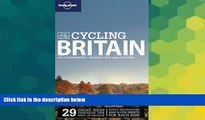 Must Have  Lonely Planet Cycling Britain (Travel Guide)  Most Wanted