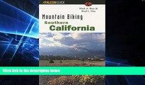 Ebook deals  Mountain Biking Southern California (Regional Mountain Biking Series)  Buy Now