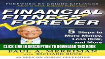 Ebook Financial Fitness Forever:  5 Steps to More Money, Less Risk, and More Peace of Mind Free Read