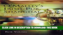 Ebook O Malley s Irish Pub, Shanghai: An Entrepeneur s Guide to Doing Business in China Free Read