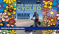 Ebook deals  The Man Who Cycled the Americas  Most Wanted